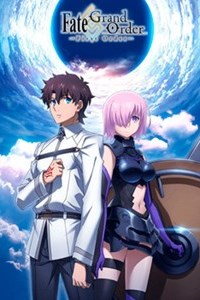 Fate*Grand Order -First Order-